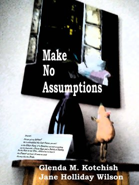 Make No Assumptions Cover